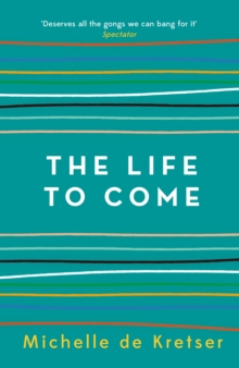 The Life to Come, Paperback Book