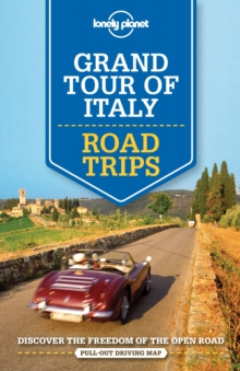 Lonely Planet Grand Tour of Italy Road Trips, Paperback Book