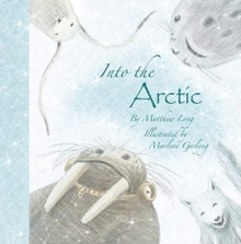 Into the Arctic, Hardback Book