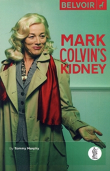 Mark Colvin's Kidney, Paperback / softback Book