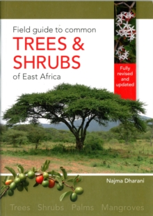 Field guide to common trees & shrubs of East Africa, Paperback Book