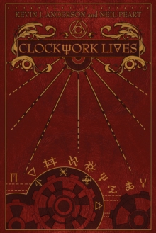 Clockwork Lives, Hardback Book