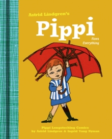 Pippi Fixes Everything, Hardback Book