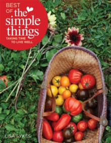 Best of the Simple Things: Taking Time to Live Well, Paperback / softback Book