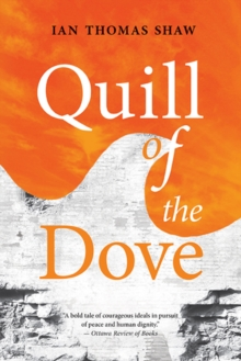 Quill of the Dove, Paperback / softback Book