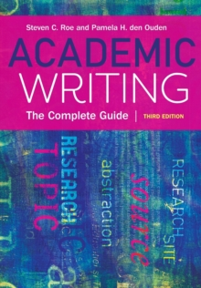 Academic Writing : The Complete Guide, Paperback / softback Book