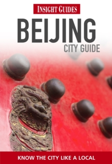 Insight Guides: Beijing City Guide, Paperback Book