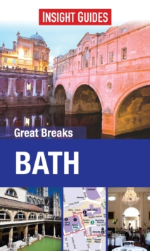 Insight Guides: Great Breaks Bath, Paperback Book