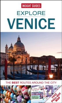 Insight Guides: Explore Venice : The best routes around the city, Paperback Book
