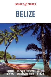 Insight Guides: Belize, Paperback Book