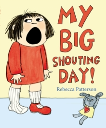 My Big Shouting Day, Paperback Book