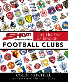 The History of English Football Clubs, Hardback Book