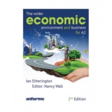 The Wider Economic Environment and Business for A2, Paperback Book