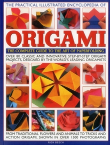 The Practical Illustrated Encyclopedia of Origami, Paperback Book