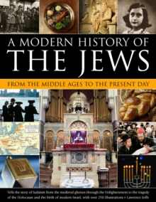 A Modern History of the Jews from the Middle Ages to the Present Day, Paperback Book