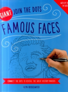 Giant Join the Dots: Famous Faces : Connect the Dots to Reveal the Great History-Makers, Paperback / softback Book