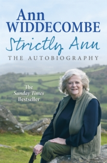 Strictly Ann : The Autobiography, Paperback Book