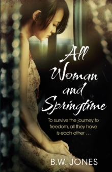 All Woman and Springtime, Paperback Book