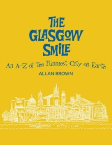 The Glasgow Smile : A Celebration of Clydebuilt Comedy, Paperback Book