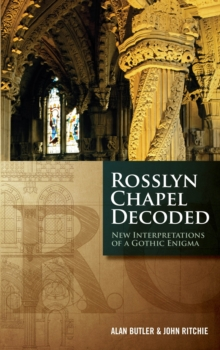 Rosslyn Chapel Decoded, Paperback Book