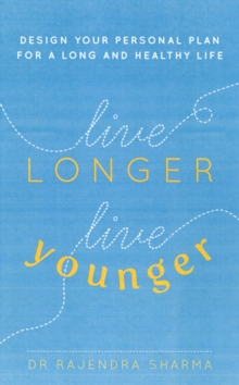 Live Longer, Live Younger, Paperback Book