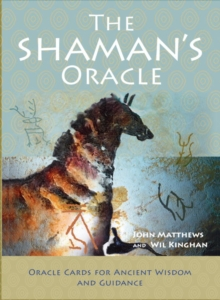 The Shaman's Oracle : Oracle Cards for Ancient Wisdom and Guidance, Mixed media product Book