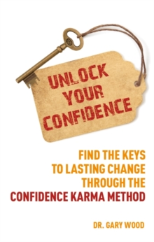 Unlock Your Confidence, Paperback Book