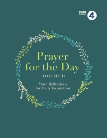Prayer for the Day : 365 Inspiring Daily Reflections Vol. II, Hardback Book