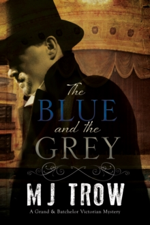 The Blue and the Grey : A Victorian mystery, Paperback Book