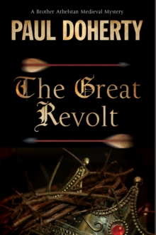 Great Revolt : A Mystery Set in Medieval London, Paperback Book
