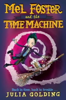 Mel Foster and the Time Machine, EPUB eBook