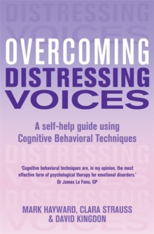 Overcoming Distressing Voices, Paperback Book