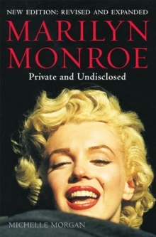 Marilyn Monroe: Private and Undisclosed : New edition: revised and expanded