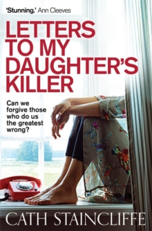 Letters To My Daughter's Killer, Paperback Book