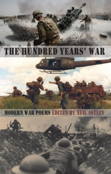 The Hundred Years' War : Modern War Poems, Paperback Book