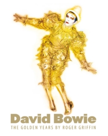 David Bowie : The Golden Years, Hardback Book