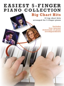 Easiest 5-Finger Piano Collection : Big Chart Hits, Paperback Book