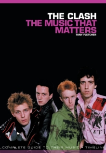 The Clash : The Music That Matters, Paperback Book