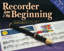 Recorder from the Beginning : Books 1 + 2 + 3 Books 1 + 2 + 3, Paperback Book
