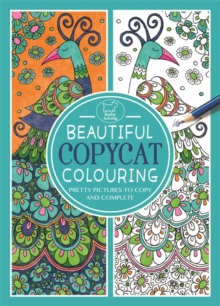 Beautiful Copycat Colouring, Paperback Book