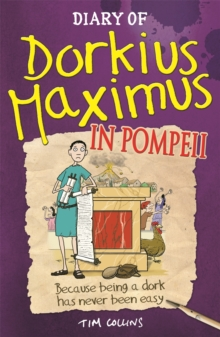 Diary of Dorkius Maximus in Pompeii, Paperback Book