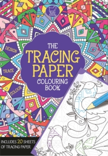 The Tracing Paper Colouring Book, Paperback Book