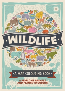 Wildlife: A Map Colouring Book, Paperback Book
