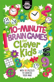 10-Minute Brain Games for Clever Kids, Paperback / softback Book