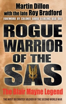 Rogue Warrior of the SAS : The Blair Mayne Legend, Paperback Book