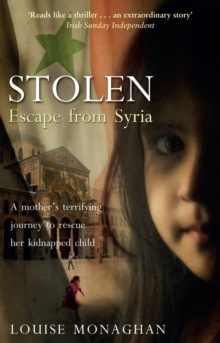 Stolen : Escape from Syria, Paperback Book