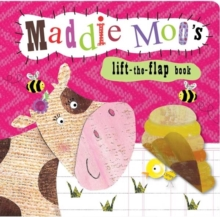 Animal Lift-the-Flap Books : Maddie Moo's, Board book Book