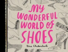 My Wonderful World of Shoes, Paperback Book
