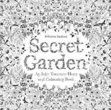 Secret Garden : An Inky Treasure Hunt and Colouring Book, Paperback / softback Book