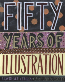 50 Years of Illustration, Hardback Book